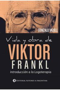 lib-vida-y-obra-de-viktor-frankl-introduccion-a-la-logoterapia-editorial-autores-de-argentina-9789877115673