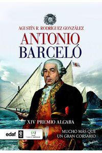 lib-antonio-barcelo-mucho-mas-que-un-corsario-afinita-editorial-edaf-9788441437135