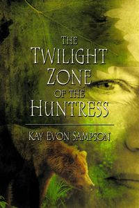 lib-the-twilight-zone-of-the-huntress-mfec-pdg-9781622128433