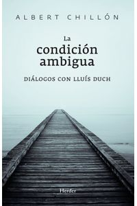 lib-la-condicion-ambigua-herder-editorial-9788425430350