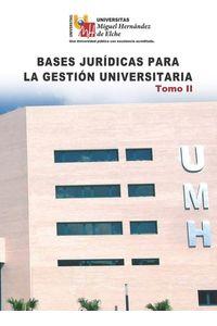 lib-bases-juridicas-para-la-gestion-universitaria-tomo-ii-editorial-ecu-9788499488387
