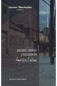 lib-discurso-pobreza-y-exclusion-en-america-latina-ebooks-patagonia-9789568992354