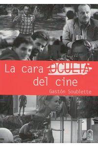 lib-la-cara-oculta-del-cine-ebooks-patagonia-9789561412224