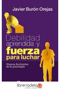 ag-debilidad-aprendida-y-fuerza-para-luchar-nuevos-horizontes-de-la-psicologia-9788429319118