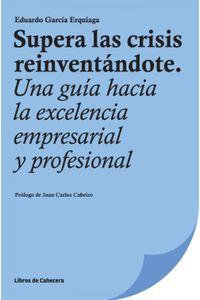 lib-supera-las-crisis-reinventandote-libros-de-cabecera-9788494239724