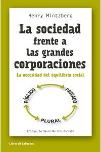 lib-la-sociedad-frente-a-las-grandes-corporaciones-libros-de-cabecera-9788494374234