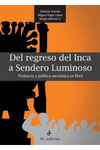 lib-del-regreso-del-inca-a-sendero-luminoso-ril-editores-9789562846776