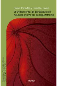 lib-el-tratamiento-de-rehabilitacion-neurocognitiva-en-la-esquizofrenia-herder-editorial-9788425430404