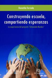 lib-construyendo-escuela-compartiendo-esperanzas-ril-editores-9789562848923