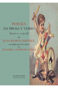lib-poesia-en-prosa-y-verso-19021932-de-juan-ramon-jimenez-escogida-para-los-ninos-por-zenobia-camprubi-aymar-facediciones-9788499864013