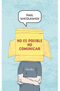 lib-no-es-posible-no-comunicar-herder-editorial-9788425431005