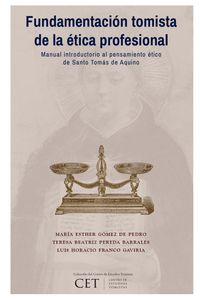 lib-fundamentacion-tomista-de-la-etica-profesional-ril-editores-9789560100542