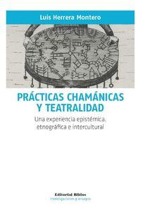 lib-practicas-chamanicas-y-teatralidad-editorial-biblos-9789876914987