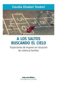 lib-a-los-saltos-buscando-el-cielo-editorial-biblos-9789876914017