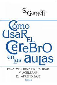 lib-como-usar-el-cerebro-en-las-aulas-narcea-9788427720077