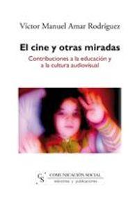 lib-el-cine-y-otras-miradas-comunicacin-social-ediciones-9788496082694