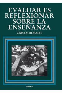 lib-evaluar-es-reflexionar-sobre-la-ensenanza-narcea-9788427719866