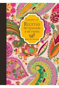 lib-cuaderno-de-recetas-del-ayurveda-a-mi-cocina-ebooks-patagonia-9789563760248