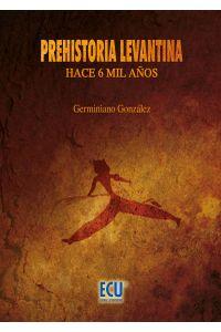 lib-prehistoria-levantina-editorial-ecu-9788499488981