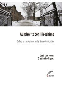 lib-auschwitz-con-hiroshima-editorial-universitaria-villa-mara-9789876993692