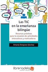 ag-las-tic-en-la-ensenanza-bilingue-recursos-practicos-para-la-creacion-de-actividades-interactivas-y-motivadoras-9788467649017