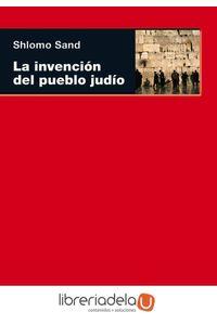 ag-la-invencion-del-pueblo-judio-9788446032311