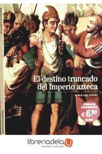 ag-el-destino-truncado-del-imperio-azteca-9788480769273