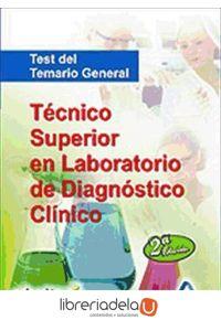 ag-tecnico-superior-en-laboratorio-de-diagnostico-clinico-test-del-temario-general-9788467659511