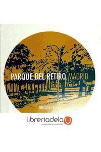ag-parque-del-retiro-madrid-9788493869847