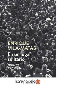 ag-un-lugar-solitario-narrativa-1973-1984-9788499087665