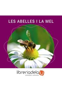 ag-les-abelles-i-la-mel-editorial-barcanova-9788448938796