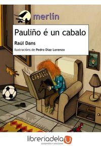 ag-paulino-e-un-cabalo-edicions-xerais-de-galicia-sa-9788499149981
