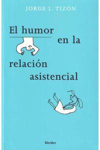 lib-el-humor-en-la-relacion-asistencial-herder-editorial-9788425437908