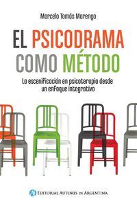 lib-el-psicodrama-como-metodo-editorial-autores-de-argentina-9789877113860