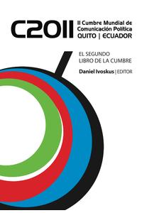 lib-segunda-cumbre-mundial-de-comunicacion-politica-editorial-autores-de-argentina-9789871791569