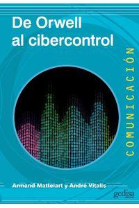 lib-de-orwell-al-cibercontrol-gedisa-9788497848855
