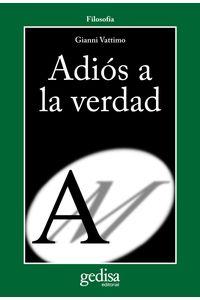 lib-adios-a-la-verdad-gedisa-9788497845724