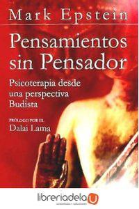 ag-pensamientos-sin-pensador-psicoterapia-desde-una-perspectiva-budista-9788484453574