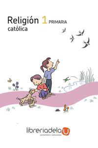 ag-proyecto-los-caminos-del-saber-religion-catolica-1-educacion-primaria-9788429413113