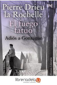 ag-el-fuego-fatuo-adios-a-gonzague-9788420650647