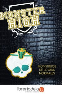 ag-monster-high-monstruos-de-los-mas-normales-9788420407517