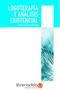 ag-logoterapia-y-analisis-existencial-textos-de-cinco-decadas-9788425428548