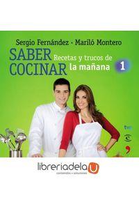 ag-saber-cocinar-recetas-y-trucos-de-la-manana-de-la-1-9788467036091