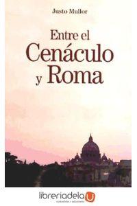 ag-entre-el-cenaculo-y-roma-9788432138805