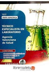 ag-tecnico-especialista-en-laboratorio-agencia-valenciana-de-salud-test-parte-especifica-9788468121734