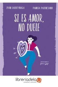 ag-si-es-amor-no-duele-alfaguara-9788420486239