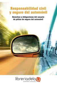 ag-responsabilidad-civil-y-seguro-del-automovil-derechos-y-obligaciones-del-usuario-de-poliza-de-seguro-del-automovil-9788483645048