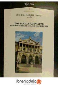 ag-por-sendas-ignoradas-estudios-sobre-el-espanol-del-siglo-xix-9788492658183