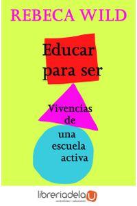 ag-educar-para-ser-vivencias-de-una-escuela-activa-9788425428463