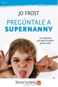 ag-preguntale-a-supernanny-9788408100782